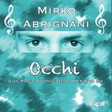 Occhi(Gian Paolo Fontani Demo Aperitivo Mix) by Mirko Abrignani mp3 download