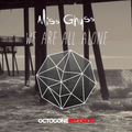 We Are All Alone (Radio Edit) by Miss Ghyss mp3 downloads