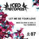 Miss Ka-rine & Axel G feat. Barbara Let Me Be Your Love