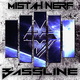 Mistah Nerf Bassline