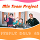 Mix Team Project - People Hold On