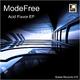 ModeFree - Acid Flavor EP