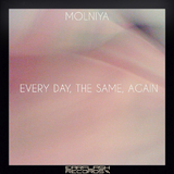 Every Day, the Same, Again by Molniya mp3 download