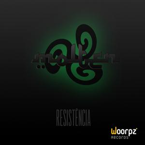 Molten - Resistência (Woorpz Records)
