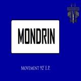 Movement 92' E.P. by Mondrin mp3 downloads