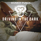 Monkey Punch feat. Fabrizio Mannone Driving in the Dark(Club Mix)