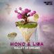 Mono & Lisa Ballet of Dreams
