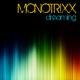 Monotrixx Dreaming