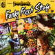 Monstaphunkaz Funky Fresh Stuff Ep