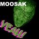 Moosak Yeah