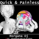 Morgana DJ Quick & Painless