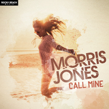Call Mine by Morris Jones mp3 download