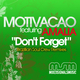 Motivacao Don't Forget Remixes (Featuring Amalia)