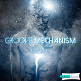 Groove Mechanism by Mozzy mp3 download