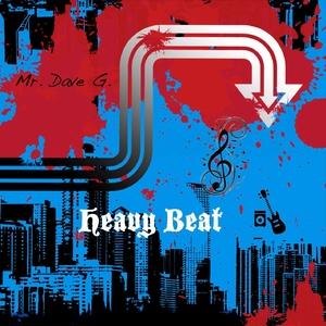 Mr. Dave G. - Heavy Beat (D G)