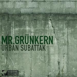 Mr.Grünkern - Urban Subattak  (Biggerdubz)