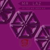 So tief wie noch nie by Mr. Laz mp3 download