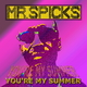 Mr. Spicks You're My Summer