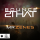 Mrzenes Bounce 2 That