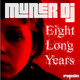 Muner DJ 8 Long Years