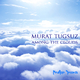 Murat Tugsuz Among the Clouds