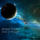 Murat Tugsuz Space Travel