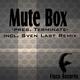 Mute Box Terminate