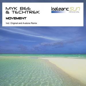 Myk Bee & Tech Trek - Movement (Balearic Sun Records)