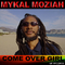 Come over Girl by Mykal Moziah mp3 downloads
