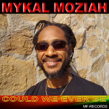 Could We Ever Be by Mykal Moziah mp3 download