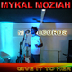 Mykal Moziah - Give It to Her