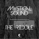 Mystical Sound The Riddle