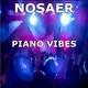 NOSAER - Piano Vibes