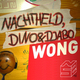 Nachtheld Feat Dino And Djabo Wong