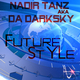 Nadir Tanz Aka Da Darksky Future Style