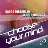 Choose Your Mind by Nando Fortunato & Greg Dacosta mp3 download