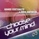 Nando Fortunato & Greg Dacosta Choose Your Mind