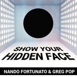Show Your Hidden Face by Nando Fortunato & Greg Pop mp3 download