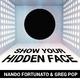 Nando Fortunato & Greg Pop Show Your Hidden Face