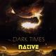 Native Dark Times