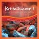 Nature Healing Acoustics Relaxation Meditation Kristallwasser 1 warme Klänge von der Winterstarre