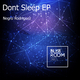 Negro Rodriguez - Don't Sleep EP
