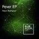Negro Rodriguez - Fever EP