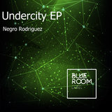 Undercity EP by Negro Rodriguez mp3 download