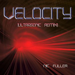 Nic Fuller - Velocity (Ultrasonic)