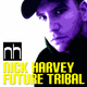 Nick Harvey Future Tribal