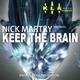 Nick Martry Keep the Brain