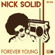 Nick Solid Forever Young