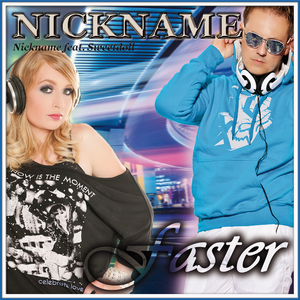 Nickname Feat. Sweetdoll - Faster (Nickname Music Records)