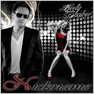 Nickname - Booty Shaker (Nickname Music Records)